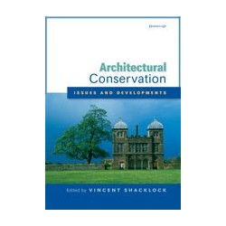 Architectural Conservation - Issues & Developments